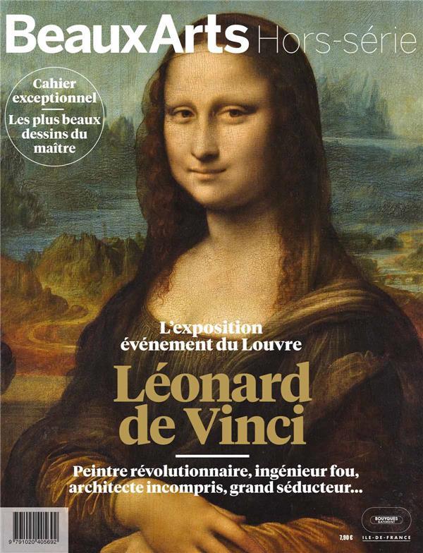 LEONARD DE VINCI, PEINTRE REVOLUTIONNAIRE, INGENIEUR FOU, ARCHITECTE INCOMPRIS, GRAND SEDUCTEUR... COLLECTIF