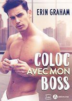 Vente EBooks : Coloc avec mon boss - Teaser  - Erin Graham