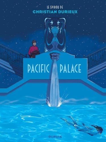 Le Spirou de Durieux ; pacific palace