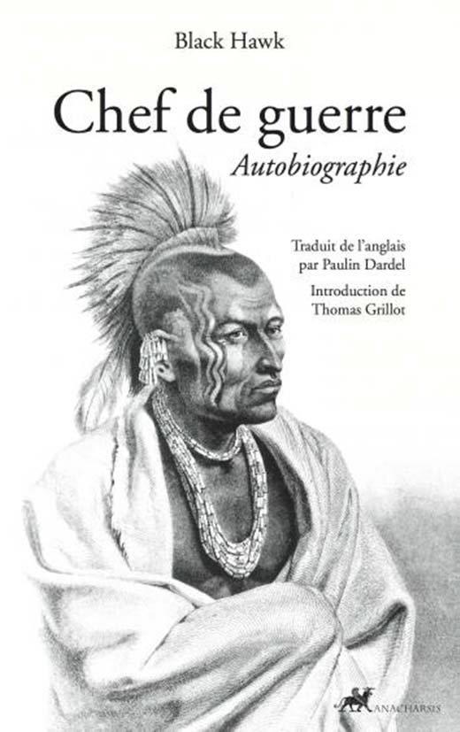 Chef De Guerre Autobiographie Black Hawk Librairie