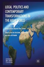 Vente EBooks : Local Politics and Contemporary Transformations in the Arab World  - A. Hoffmann - M. Bouziane - C. Harders