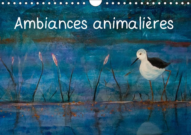 Ambiances animalieres (calendrier mural 2019 din a4 horizontal) - reproduction de peintures animalie