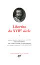 LIBERTINS DU XVIIE SIECLE T.2
