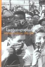 Couverture de La photographie - l'epoque moderne 1880-1960