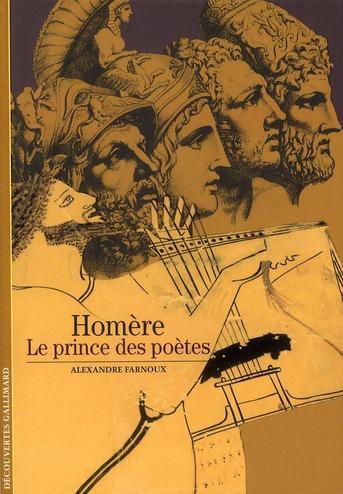 Homère ; le prince des poètes