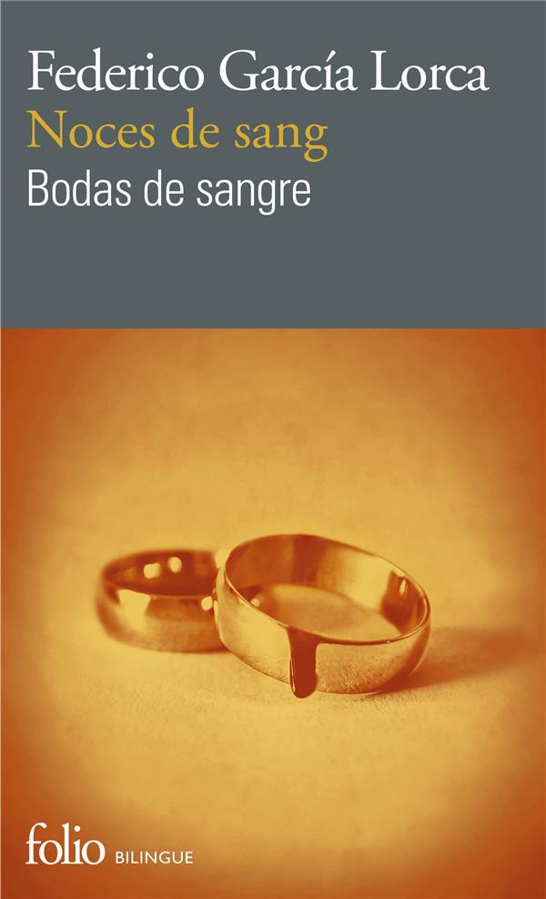 Noces de sang ; bodas de sangre