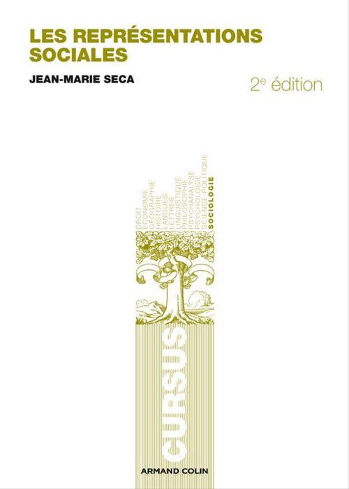 Les représentations sociales (2e édition)