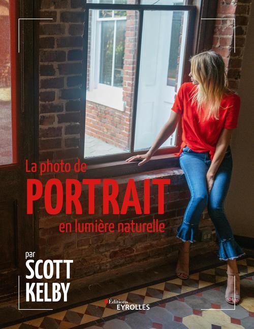 La photo de portrait en lumière naturelle par Scott Kelby