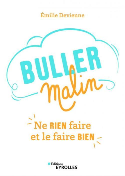 Buller malin  - Émilie Devienne