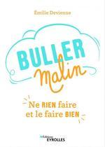 Vente Livre Numérique : Buller malin  - Émilie Devienne