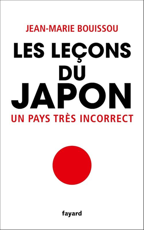 Les leçons du Japon  - Jean-Marie BOUISSOU