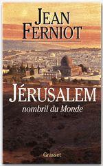 Jérusalem ; nombril du monde
