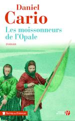 Vente Livre Numérique : Les Moissonneurs de l'Opale  - Daniel CARIO