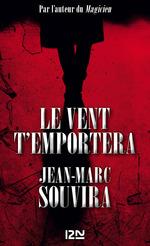 Le vent t'emportera  - Jean-Marc Souvira