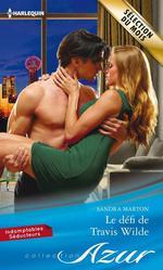 Vente EBooks : Le défi de Travis Wilde  - Sandra Marton