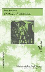 Vente EBooks : Barga l'invincible  - Roger Little - Jean SERMAYE