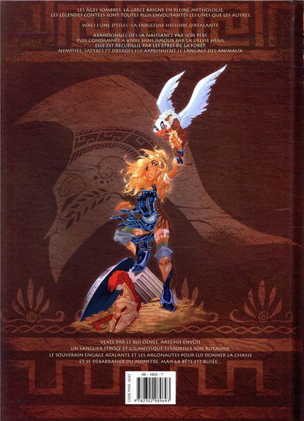 Atalante - la légende T.12 ; le sanglier de Calydon