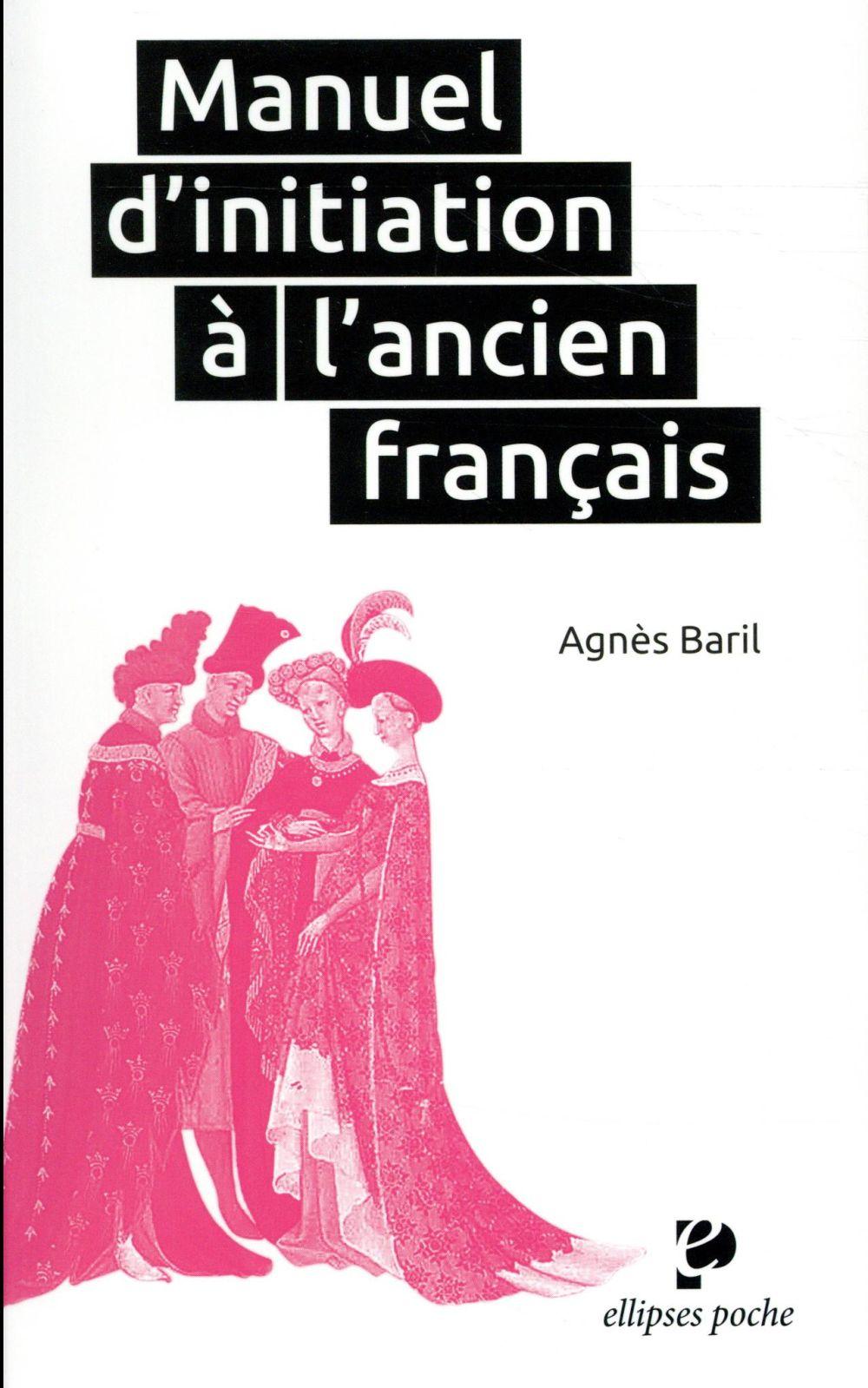 Manuel d'initiation à l'ancien français
