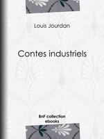 Vente Livre Numérique : Contes industriels  - Louis Jourdan