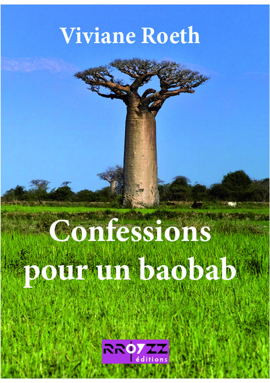 Confessions pour un baobab