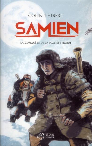 Samien ; la conquête de la planète froide