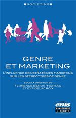 Genre et marketing ; l'influence des stratégies marketing sur les stéréotypes de genre
