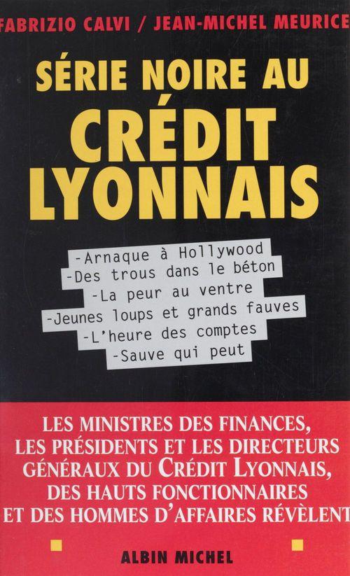 Serie noire au credit lyonnais