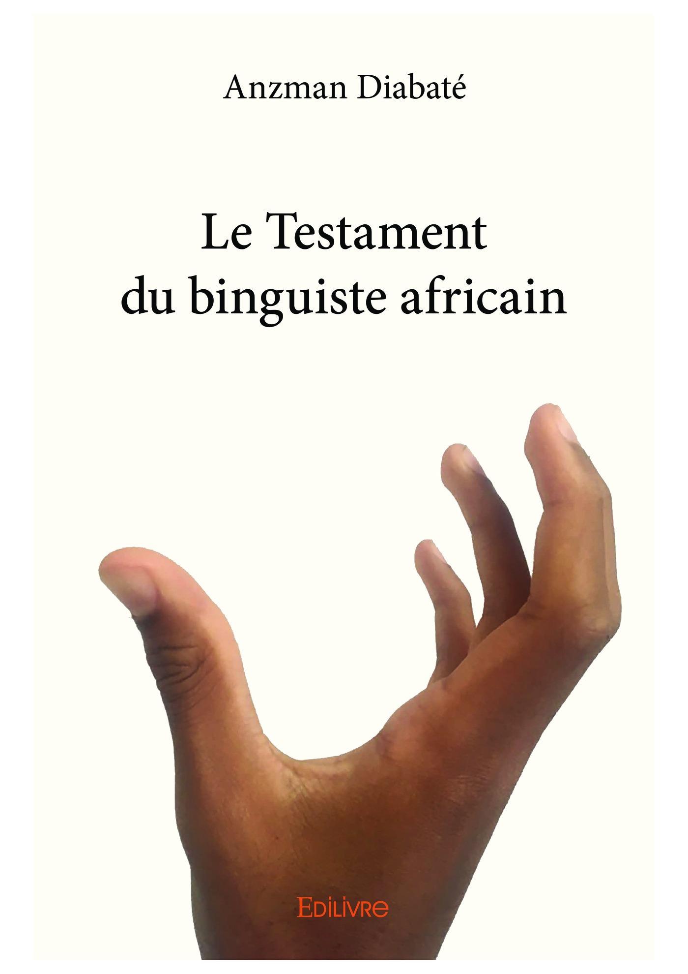 Le Testament du binguiste africain  - Anzman Diabaté