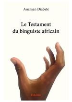 Le Testament du binguiste africain
