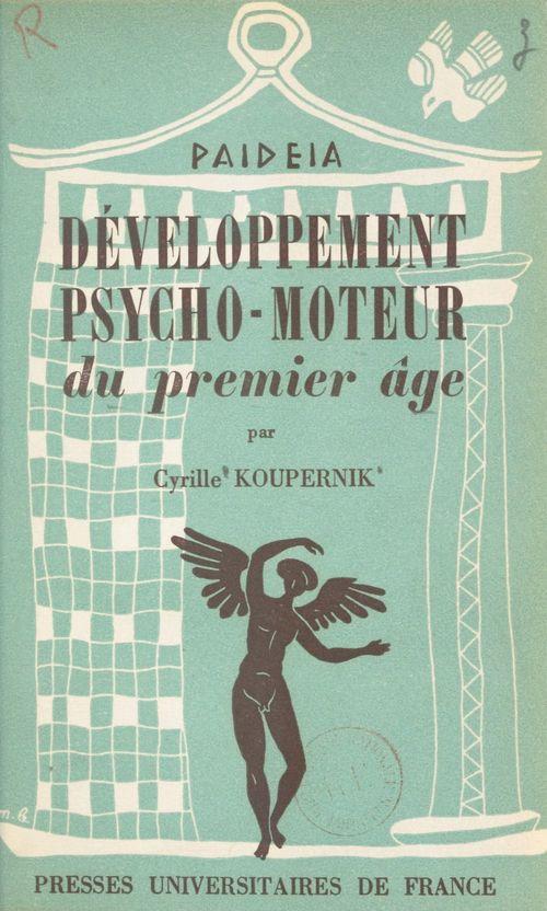 Développement psycho-moteur du premier âge