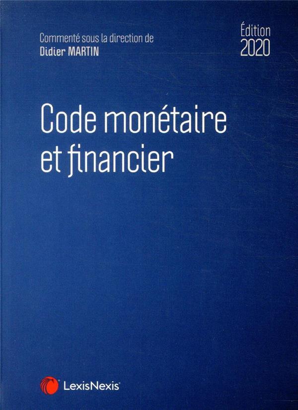 Code monétaire et financier (édition 2020)