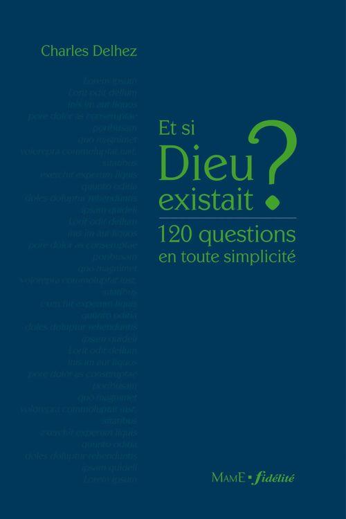 Vente EBooks : Et si Dieu existait ?  - Charles Delhez