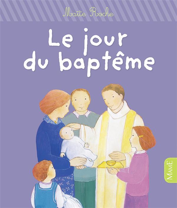 Le jour du baptême