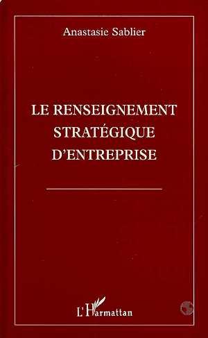 Le Renseignement Strategique D'Entreprise