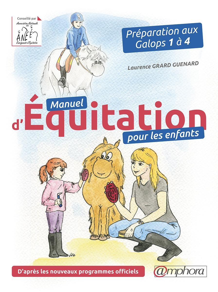 Manuel d'équitation pour les enfants ; préparation aux galops 1 à 4