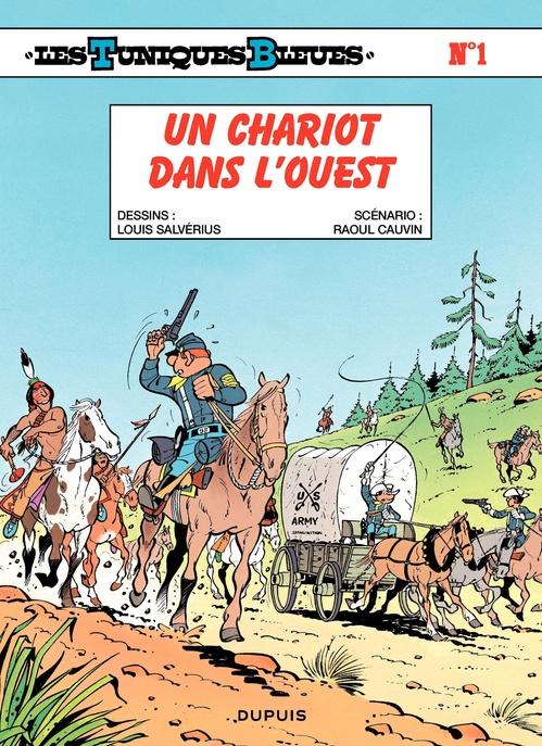 Les Tuniques Bleues T.1 ; un chariot dans l'Ouest
