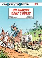 Les Tuniques Bleues T.1 ; un chariot dans l'Ouest  - Louis Salverius - Raoul Cauvin