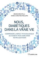 Vente EBooks : Nous diabétiques dans la vraie vie  - Bruno Orsatelli - Marie-Christine Pheulpin