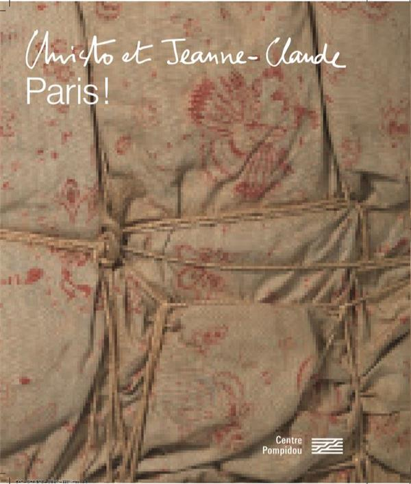 CHRISTO ET JEANNE-CLAUDE, PARIS  CATALOGUE DE L'EXPOSITION