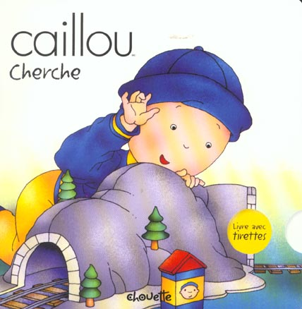 Caillou Cherche