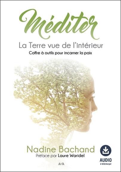 Méditer ; la terre vue de l'intérieur
