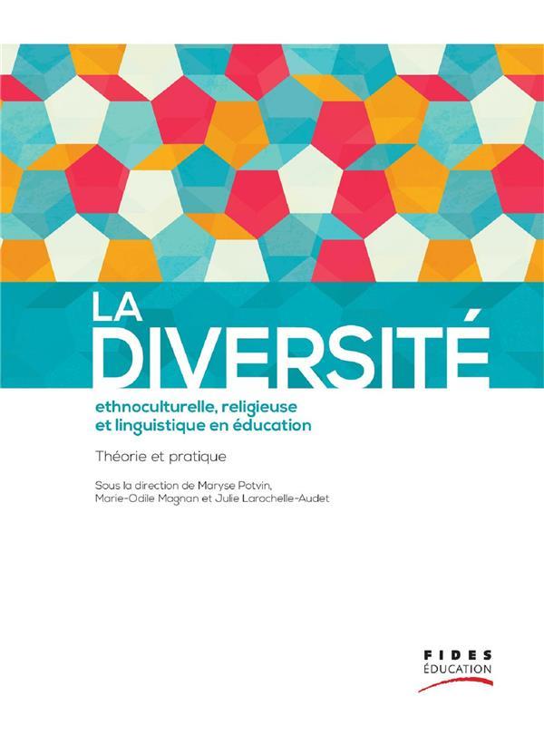 Diversité ethnoculturelle, religieuse et linguistique en éducation