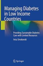 Managing Diabetes in Low Income Countries  - Ivica Smokovski