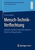 Mensch-Technik-Verflechtung  - Verena Bader