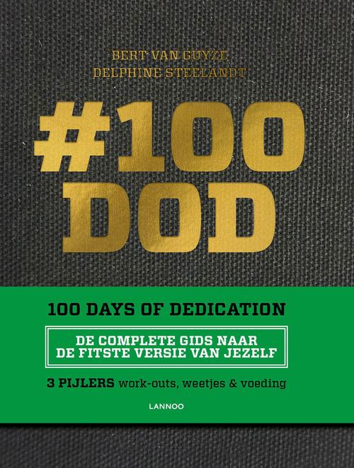 #100 DOD - 100 Days of Dedication - Bert Van Guyze - ebook