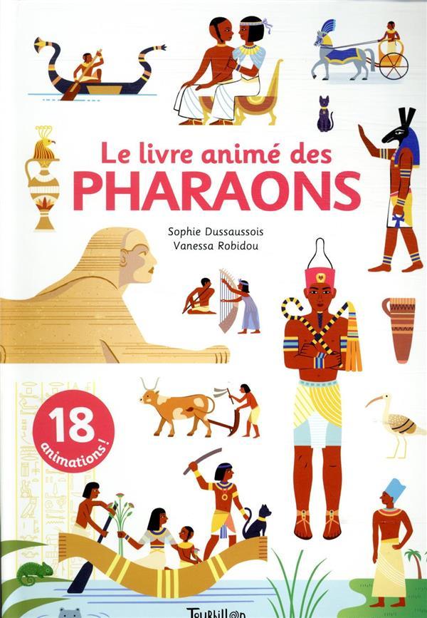 Le livre animé des pharaons