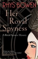 Vente Livre Numérique : Her Royal Spyness  - Rhys Bowen