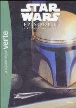 Couverture de Star wars - épisode ii ; l'attaque des clones ; le roman du film
