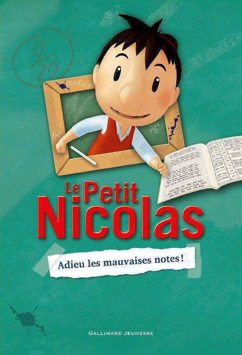 Le petit Nicolas ; adieu les mauvaises notes