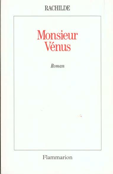 Monsieur venus - - roman